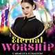 Eternal Worship Church Flyer - GraphicRiver Item for Sale