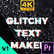 Glitchy Text Maker Mogrt - VideoHive Item for Sale
