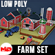 Low Poly Farm Set - 3DOcean Item for Sale