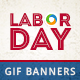 Labour Day Animated Gif Banner Set