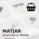 Matjar - Minimalist UI eCommerce Mobile Template - ThemeForest Item for Sale