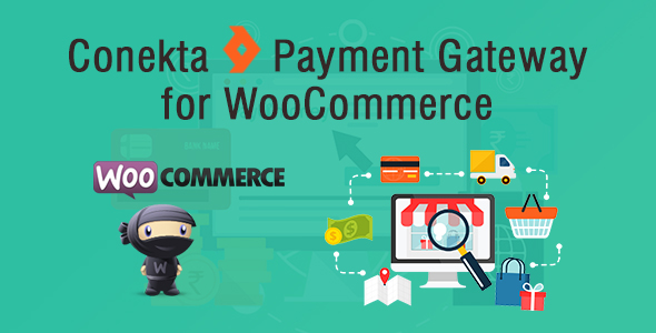 Conekta Payment Gateway for WooCommerce - CodeCanyon Item for Sale