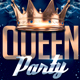 Queen Party Flyer - GraphicRiver Item for Sale