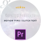 Motion Typo I Glitch Text - VideoHive Item for Sale