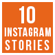 10 Instagram Stories