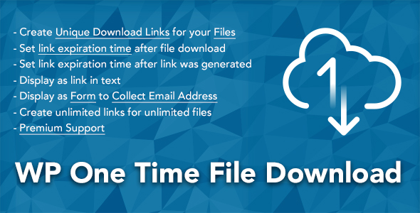 WP One Time File Download - Unique Link Generator WordPress Plugin            Nulled