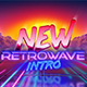 New Retrowave Intro - VideoHive Item for Sale