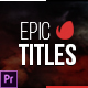 Epic Titles for Premiere - VideoHive Item for Sale