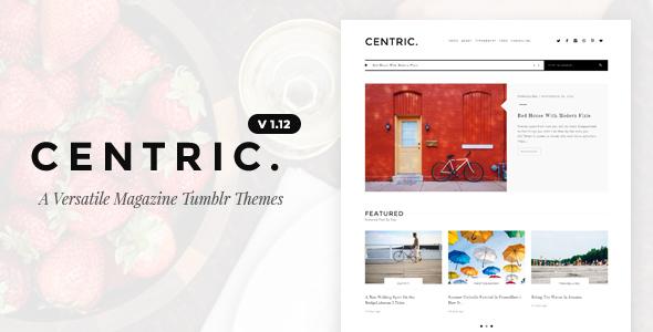 Centric | A Versatile Tumblr Theme - Blog Tumblr