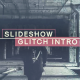 Slideshow Glitch Intro - VideoHive Item for Sale