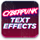 Cyberpunk Text Effects - GraphicRiver Item for Sale