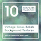 10 Vintage Glass Bokeh Backgrounds