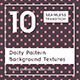 10 Dotty Pattern Background Texture