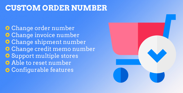 Magento 2 Custom Order Number            Nulled
