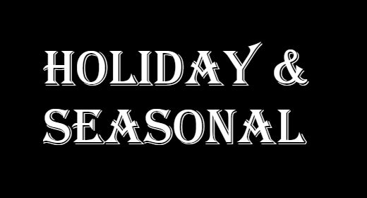 Holiday & Seasonal