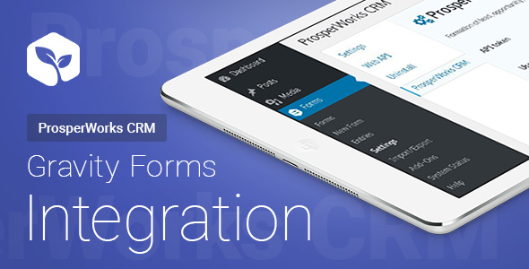 Gravity Forms - ProsperWorks CRM - Integration            Nulled