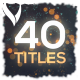 40 Particles Titles - VideoHive Item for Sale