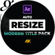 Auto Resize Modern Title Pack - VideoHive Item for Sale