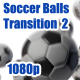 Soccer Balls Transition 2 - VideoHive Item for Sale