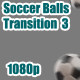 Soccer Balls Transition 3 - VideoHive Item for Sale