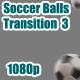 Soccer Balls Transition 3 - VideoHive Item for Sale