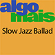 Slow Jazz Ballad