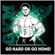 Train Hard or Go Home Motivational Quote - GraphicRiver Item for Sale