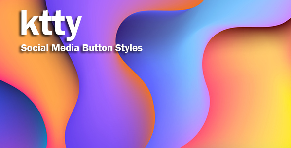 ktty - Social Media Button Styles            Nulled