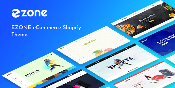 Ezone - Multipurpose Shopify Theme - Shopping Shopify