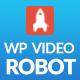 WordPress Video Robot - The Ultimate Video Importer