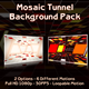 Mosaic Tunnel Background Pack - VideoHive Item for Sale
