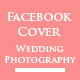 Wedding Photography Facebook Timeline Cover ( 2 in 1 ) - GraphicRiver Item for Sale