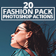 20 Fashion Pack Photoshop Actions - GraphicRiver Item for Sale