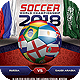 Soccer World Championship 2018 Flyer - GraphicRiver Item for Sale