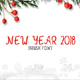 New Year 2018 Brush Font