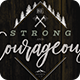Be Strong And Courageous Flyer Print Template