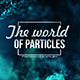 The World of ParticlesVol.1 - VideoHive Item for Sale