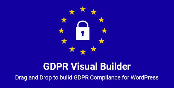 GDPR Visual Builder - Drag and Drop to build GDPR Compliance WordPress Plugin