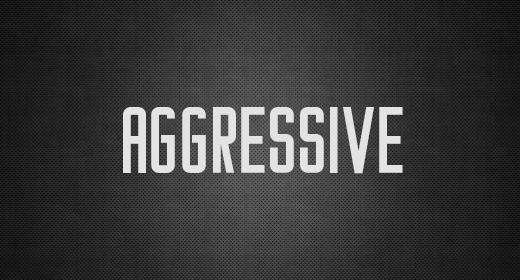 Aggressive | Hybrid | Intense