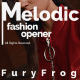 Melodic Fashion Opener - VideoHive Item for Sale