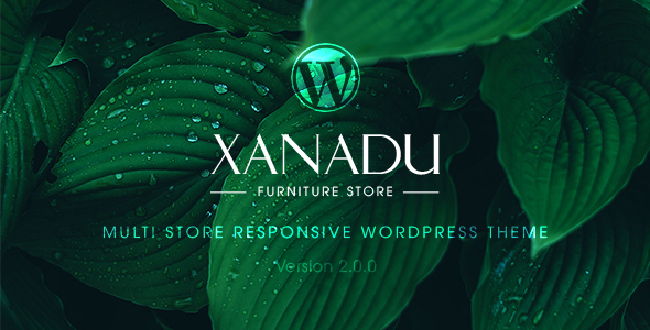 Xanadu - Multi Store Responsive WordPress Theme - Retail WordPress