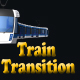 Train Transition - VideoHive Item for Sale