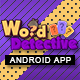 Word Search Detective App With CMS & AdMob - Android - CodeCanyon Item for Sale