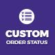 Custom Order Status - CodeCanyon Item for Sale