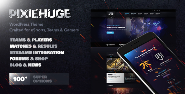 PixieHuge | eSports Gaming Theme For Clans & Organizations - Entertainment WordPress
