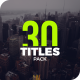 30 Titles Pack - VideoHive Item for Sale