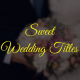 Sweet Wedding Titles - VideoHive Item for Sale