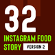 32 Instagram Food Story - GraphicRiver Item for Sale