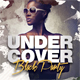 Undercover Party Flyer - GraphicRiver Item for Sale