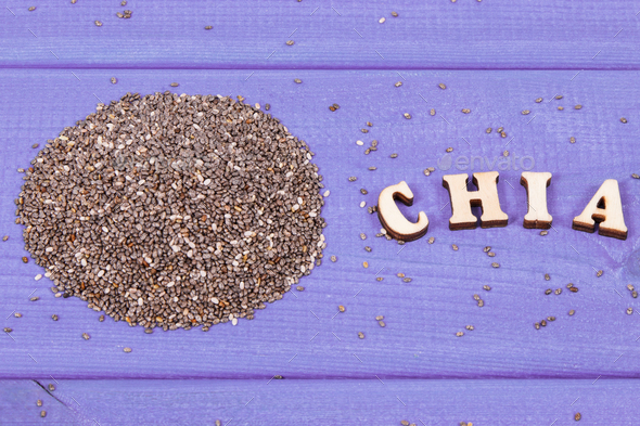 Inscription chia and seeds as source natural vitamins, dietary fiber and minerals - Stock Photo - Images